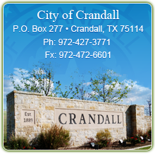 City of Crandall - PO Box 277 - Crandall, TX 75114 - Ph: 972-427-3771 - Fx: 972-472-6601